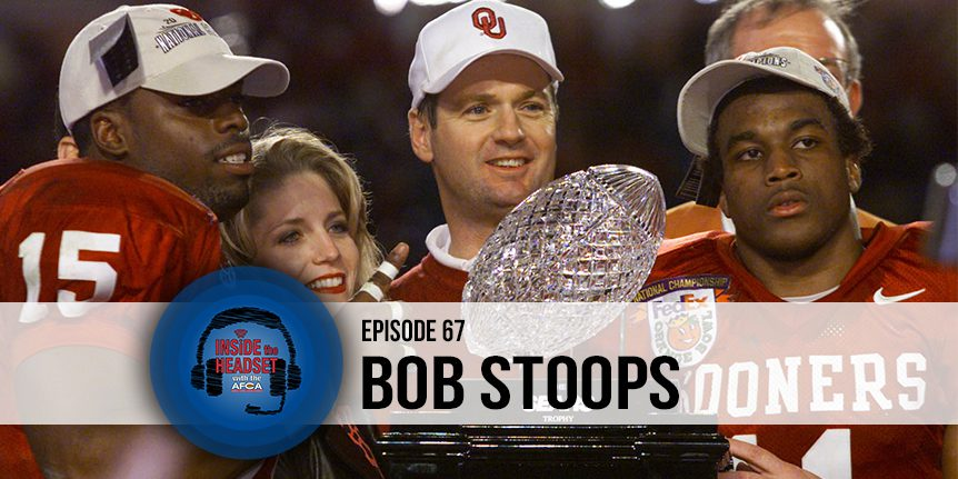 067 Inside The Headset - Bob Stoops - WP