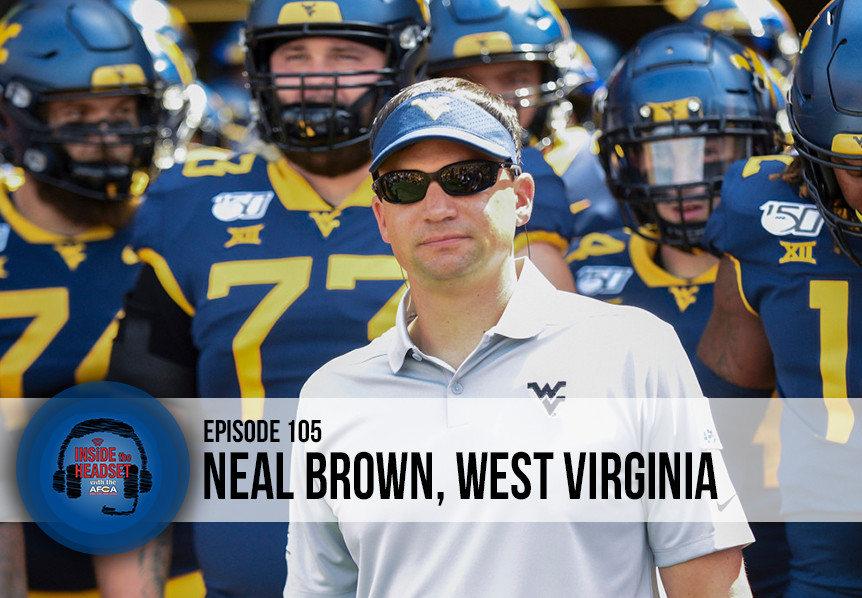 Inside The Headset - Podcast - Neal Brown - West Virginia - WP