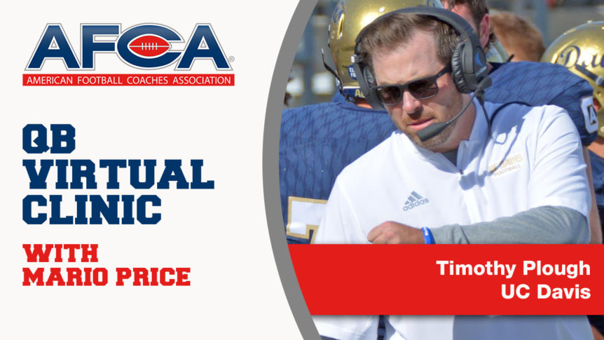 Timothy Plough Presents QB Philosophy and Fundamentals [Virtual Clinic Series]